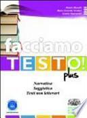 Facciamo testo! Plus. Strategie di scrittura e prime espressioni della letteratura italiana. Con espansione online. Per le Scuole superiori