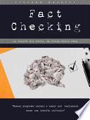 Fact Checking - La realtà dei fatti, la forza delle idee