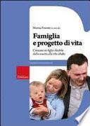 Famiglia e progetto di vita