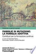 Famiglie in mutazione: la famiglia adottiva. Contributi per la formazione continua