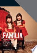 Familia. Fotografie e filmini di famiglia nella Regione Lazio