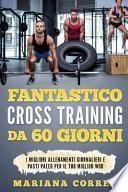 Fantastico Cross Training Da 60 Giorni