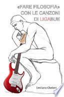 «Fare filosofia» con le canzoni di Ligabue