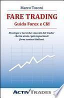 Fare trading. Guida Forex e CFD