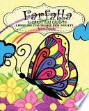 Farfalla Libro Da Colorare Per Adulti ( in Caratteri Grandi )