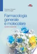 Farmacologia generale e molecolare 5 Ed.
