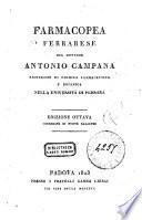 Farmacopea ferrarese del dottore Antonio Campana professore di chimica farmaceutica e botanica nella Universita di Ferrara