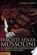 Fascisti senza Mussolini
