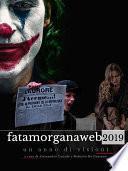 Fata Morgana Web 2019. Un anno di visioni