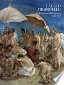 Fausto Pirandello. Il tempo della guerra (1939-1945). Catalogo della mostra (Agrigento, 24 novembre 2013-25 febbraio 2014)