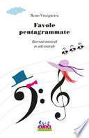Favole pentagrammate. Racconti musicali in stile teatrale