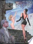 Fellini. Viaggio a Tulum e altre storie (9L)