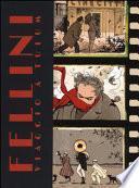 Fellini. Viaggio a Tulum e altre storie. Ediz. limitata