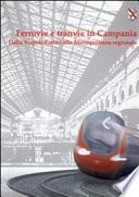 Ferrovie e tranvie in Campania