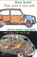 Fiat, auto e non solo