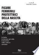 Figure Femminili Protettrici della Nascita