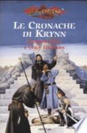 Fili di seta-Il prode cavaliere-La storia che Tesselhoff giurò di nonraccontare-Raistlin e il cavaliere di Solamnia. Le cronache di Krynn. Dragon Lance