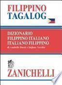 Filippino tagalog. Dizionario filippino-italiano, italiano-filippino