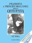 Filosofia e principi meccanici della osteopatia