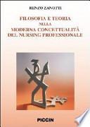 Filosofia e teoria nella moderna concettualità del nursing professionale
