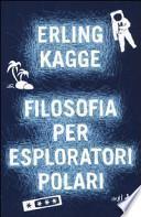 Filosofia per esploratori polari