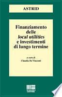 Finanziamento delle local utilities e investimenti di lungo termine