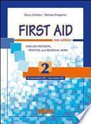 First aid. English revision, practice and remedial work. Con espansione online. Per le Scuole superiori