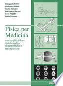 Fisica per medicina con applicazione fisiologiche, diagnostiche e terapeutiche