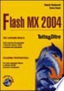 Flash MX 2004 - Tutto & Oltre