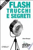 Flash. Trucchi e segreti