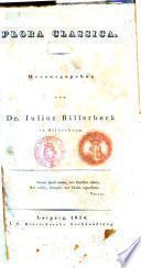 Flora classica. Herausgegeben von dr. Julius Billerbeck in Hildesheim