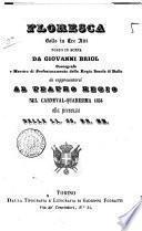 Floresca ballo in tre atti da rappresentarsi al Teatro Regio nel carneval-quaresima 1854 ... posto in scena da Giovanni Briol ..