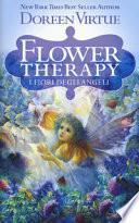 Flower therapy. I fiori degli angeli