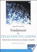 Fondamenti di telecomunicazioni. Sistemi di comunicazione analogici e digitali