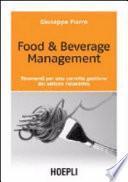 Food & beverage management. Strumenti per una corretta gestione del settore ristorativo