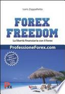 Forex freedom. Ediz. italiana
