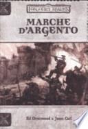 Forgotten realms. Marche d'argento