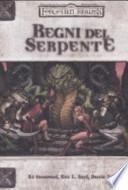 Forgotten Realms. Regni del serpente