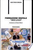 Formazione digitale. Progettare l'e-learning centrato sull'utente
