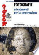 Fotografie, orientamenti per la conservazione