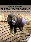 Frà Mauro e il babuino