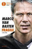 Fragile. La mia storia