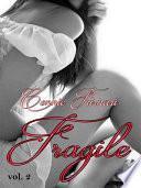 Fragile vol. 2