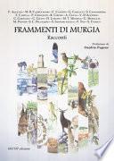 Frammenti di Murgia. Ediz. illustrata