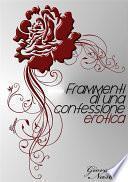 Frammenti di una confessione erotica