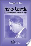Franco Casavola e il futurismo pugliese cinquant'anni dopo