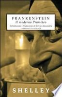Frankenstein. Il moderno Prometeo. Ediz. integrale
