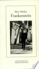Frankenstein, ovvero, Il moderno Prometeo