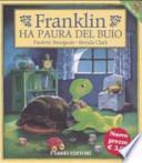Franklin ha paura del buio