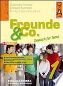 Freunde & Co. Ediz. leggera. Per le Scuole superiori
